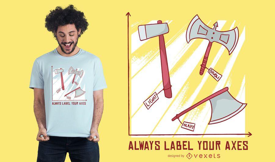 Diseño de camiseta de letras de hacha