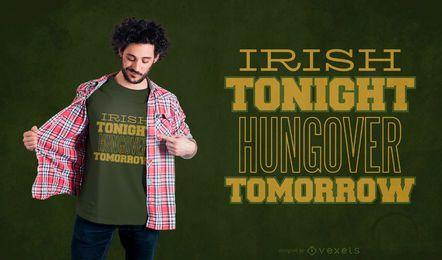 Diseño irlandés de la camiseta de la cita de consumición