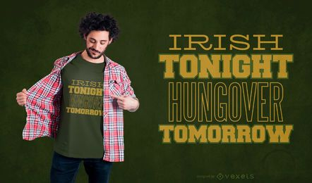 Irischer trinkender Zitat-T-Shirt Entwurf