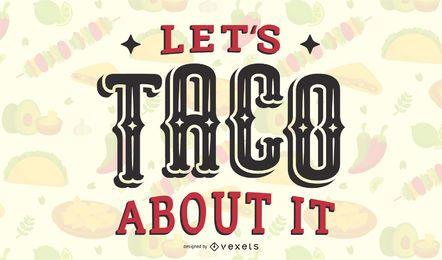 Taco darüber Briefgestaltung