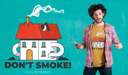 Design de t-shirt de citações de fumaça de casa