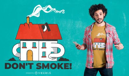 Haus-Rauch-Zitat-T-Shirt Entwurf