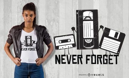 Diseño de camiseta Never Forget Funny Tape