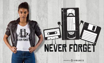 Nunca esqueça o design engraçado do t-shirt da fita