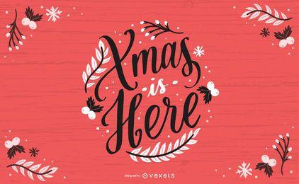 Navidad está aquí diseño de letras