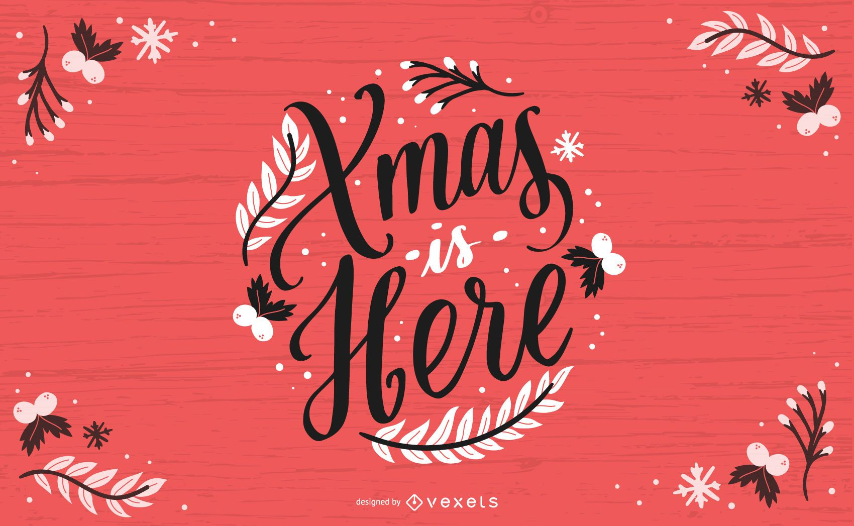 Xmas is here lettering design