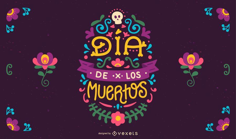 Dia de los muertos lettering design
