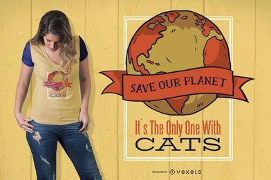 Ahorre el diseño divertido de la camiseta del gato de la tierra