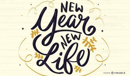 Neues Jahr, neues Leben Schriftzug