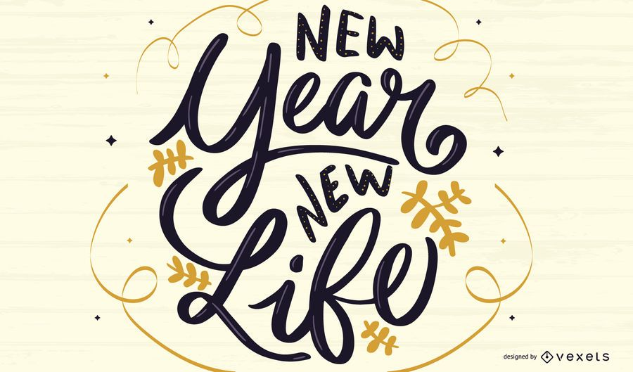 New year new life lettering