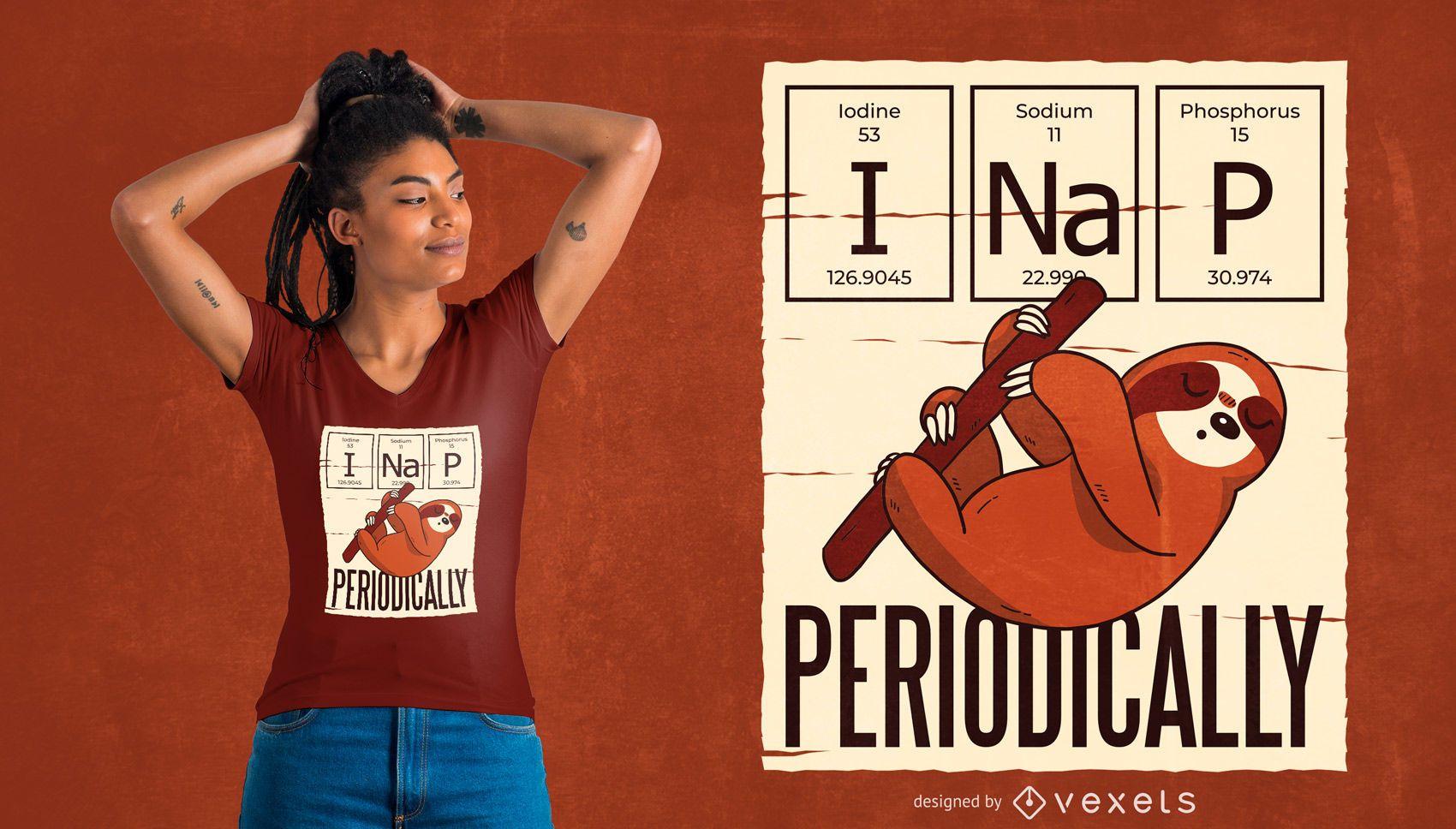 Design de t-shirt da soneca periodicamente