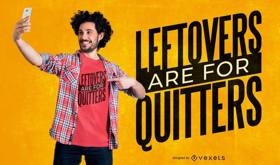 Leftovers quote t-shirt design