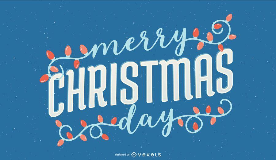 Frohe Weihnachten Tag Schriftzug