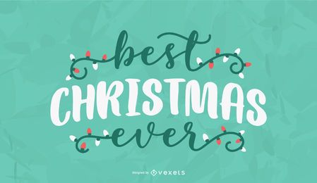 Best christmas ever lettering