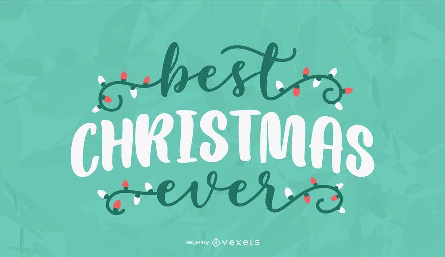 Best christmas ever lettering