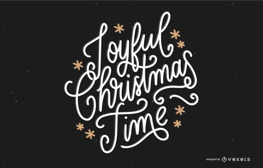 Joyful christmas time lettering