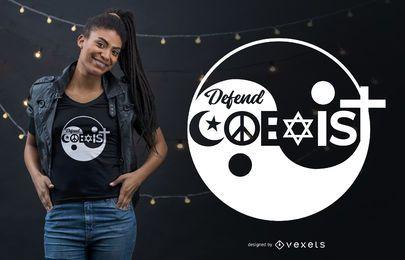 Religion verteidigen koexistieren Zitat-T-Shirt Entwurf