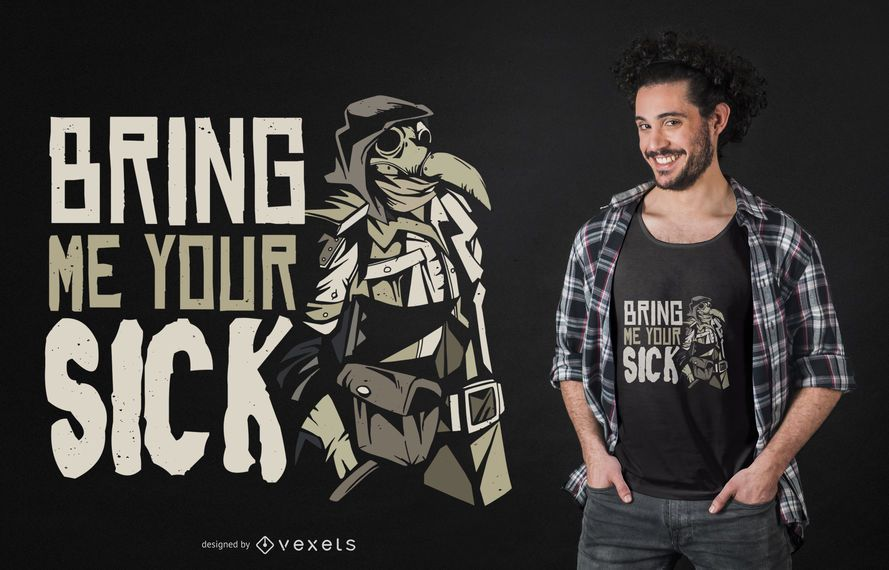 Diseño de camiseta de Plague Doctor Quote
