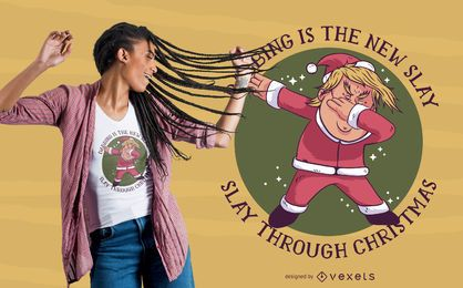 Dabbing Santa Quote T-shirt Design
