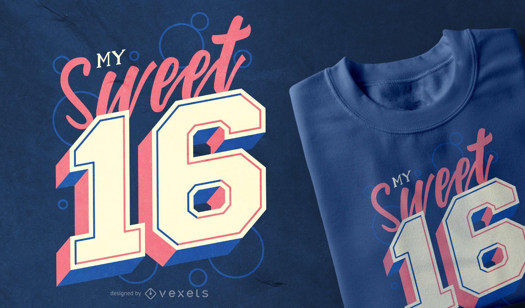 Sweet 16 t-shirt design