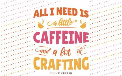 Craft and coffee lettering design