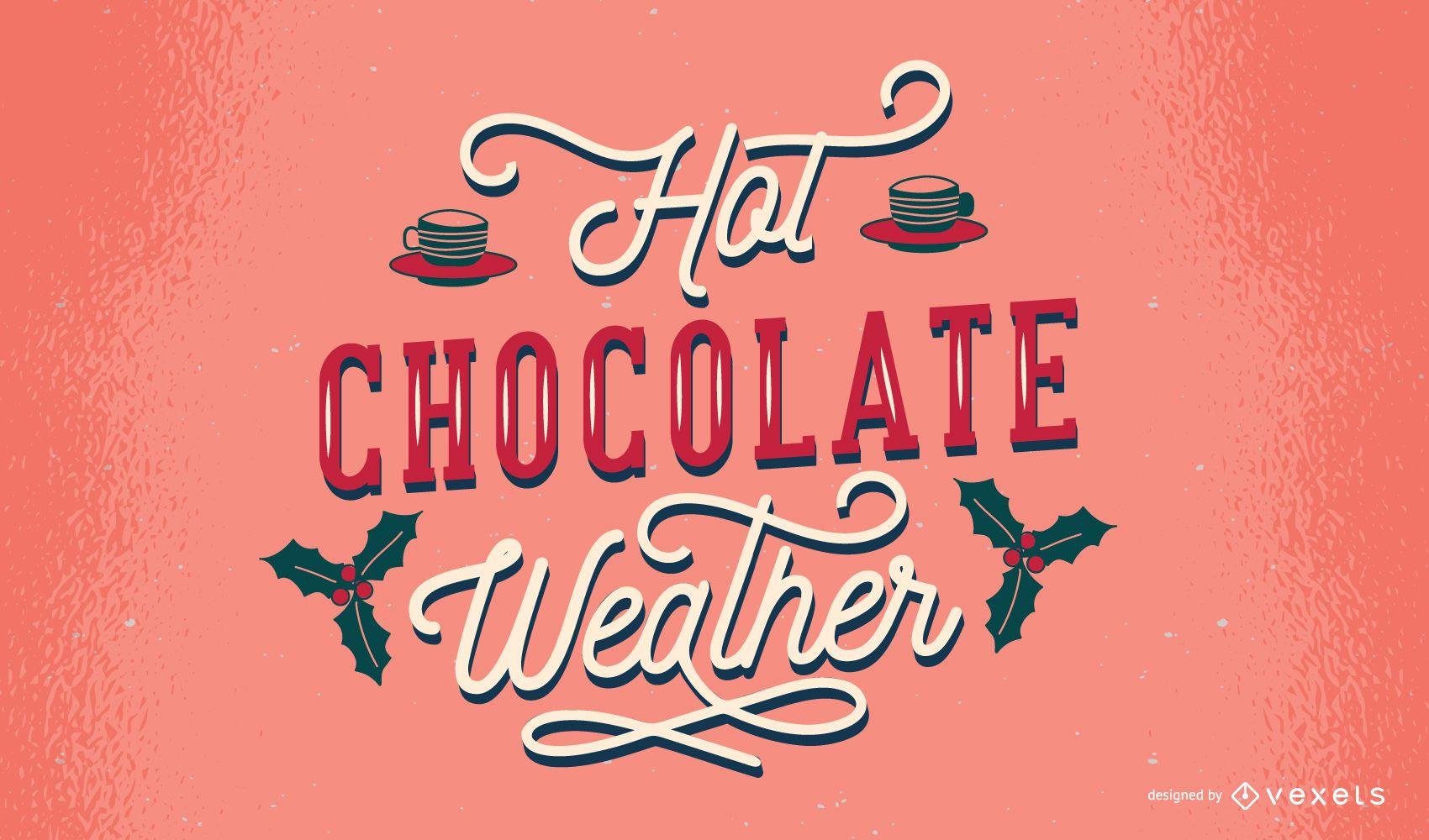 Diseño de letras de clima de chocolate caliente