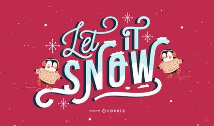 Deixe nevar letras de pinguim