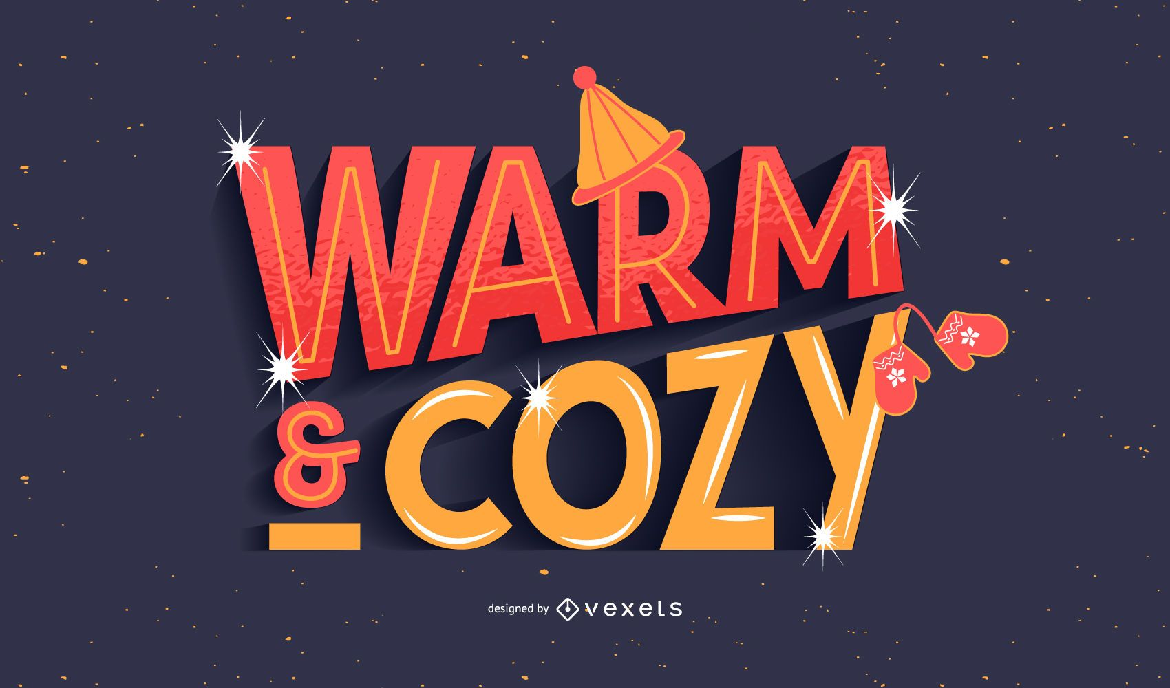 Warm and cozy lettering design