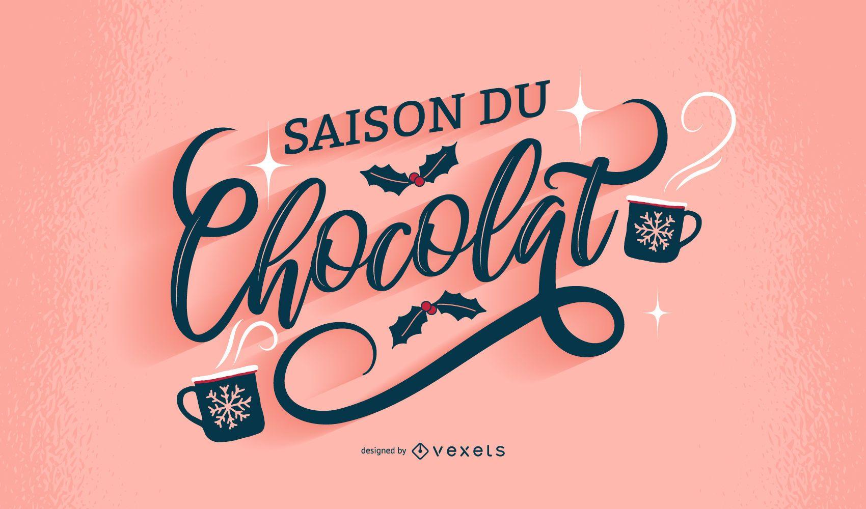 Diseño de letras francesas de la temporada de chocolate