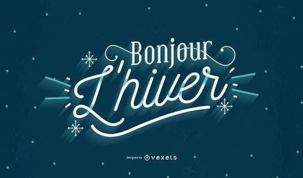 Bem-vindo Inverno Francês Citação Lettering Design