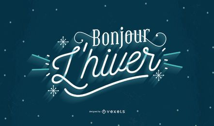 Welcome Winter French Quote Lettering Design
