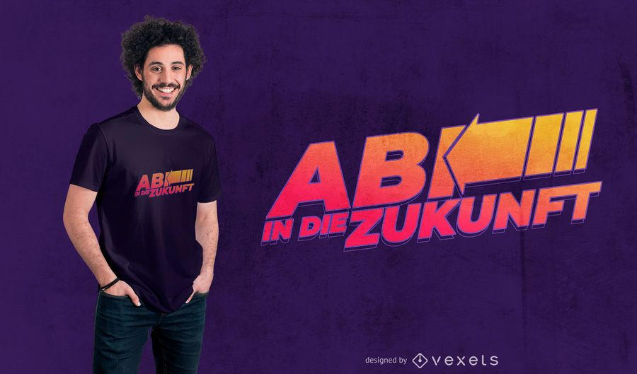 German Quote Future T-shirt Design