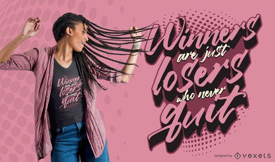 Winner Quote T-shirt Design