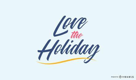 Amei o design de citações de letras de férias