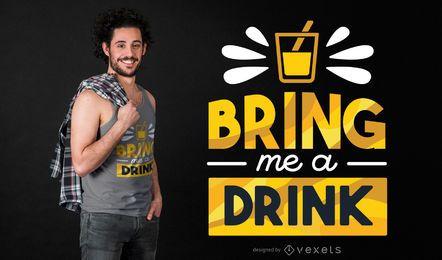 Diseño de camiseta de cita de bebida