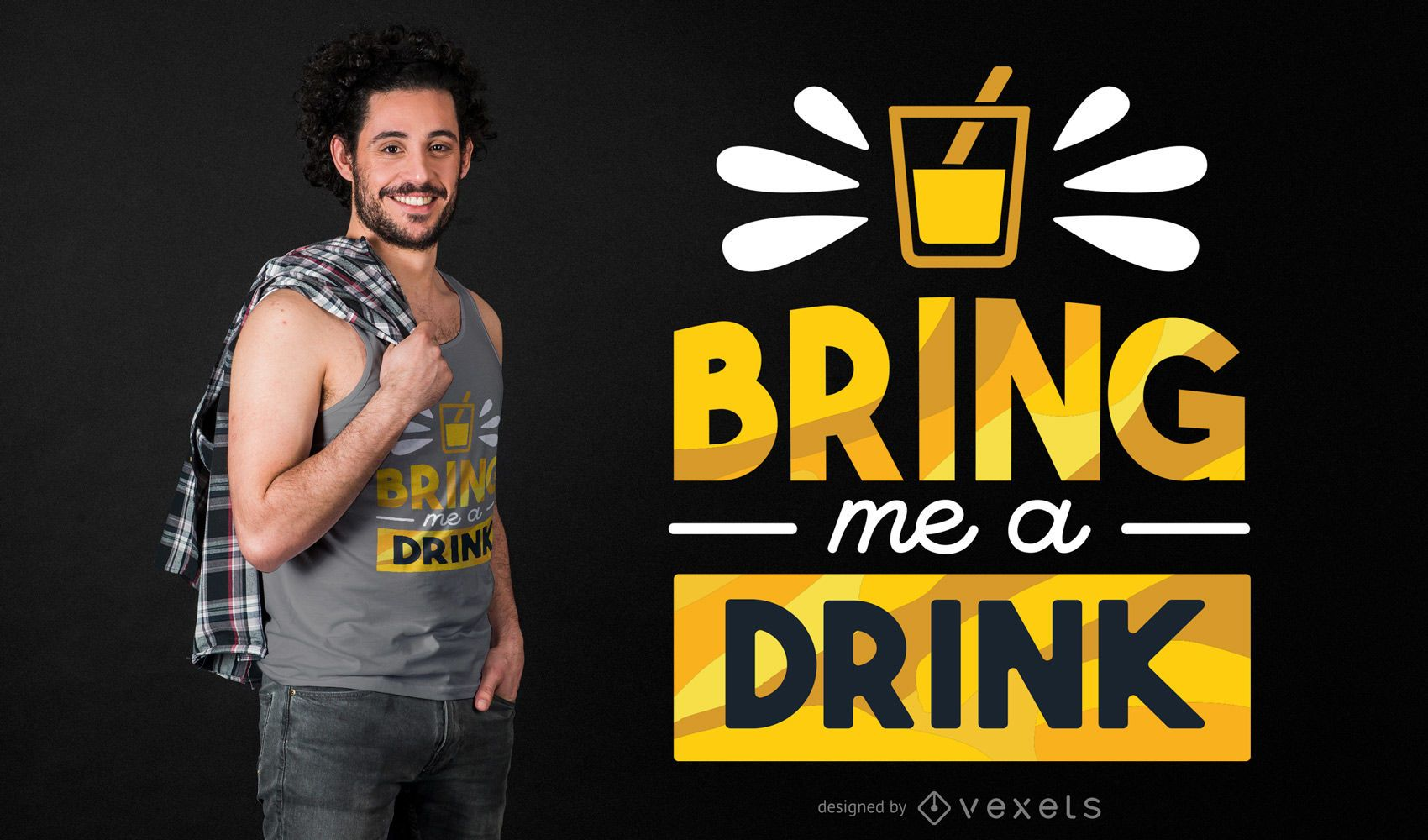 Drink quote t-shirt design