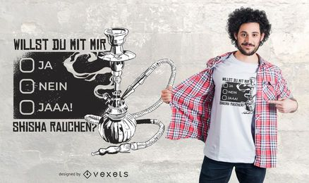 Diseño de camiseta Shisha German Quote