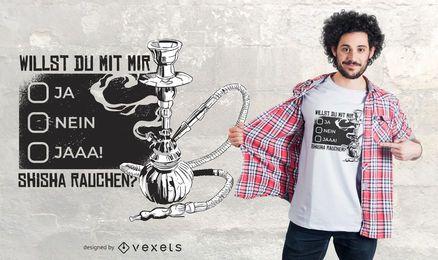 Shisha deutsches Zitat T-Shirt Design