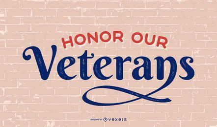 Honor our veterans lettering