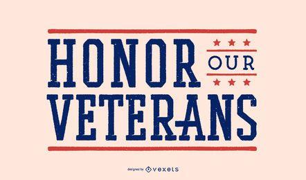Honor our veterans lettering design