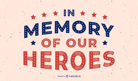 Veterans day heroes lettering design