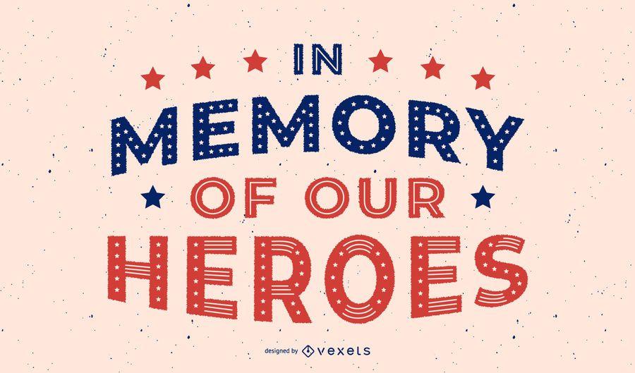 Veterans day heroes lettering design