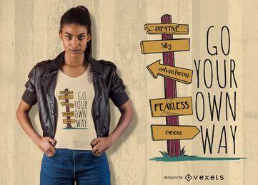 Dein eigener Weg T-Shirt Design