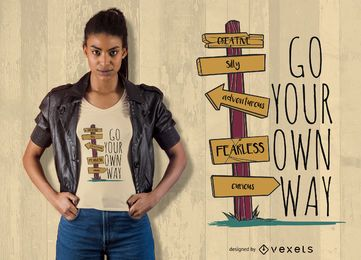 Seu próprio caminho design de t-shirt
