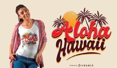 Diseño de camiseta Aloha Hawaii