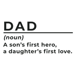 Papá sustantivo el primer héroe de un hijo la insignia del primer amor de una hija