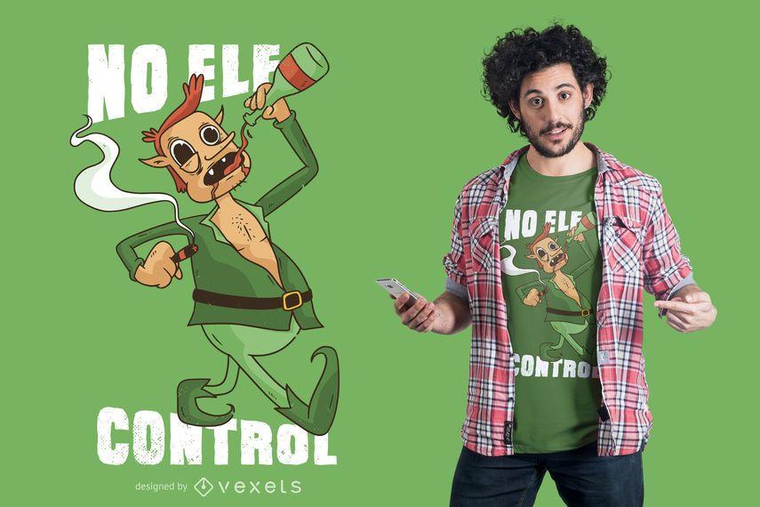 Kein Elfenkontroll-T-Shirt Design