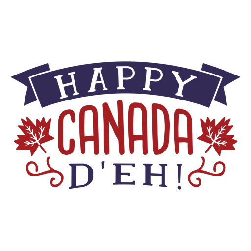 Happy canada d'eh ribbon maple leaf badge sticker Transparent PNG