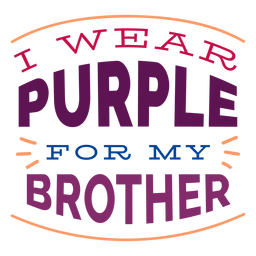 I wear purple for my brother sticker badge