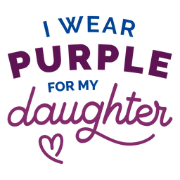I wear purple for my daughter sticker badge
